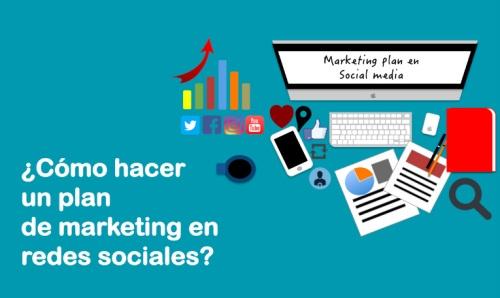 Cómo hacer un plan de marketing en redes sociales